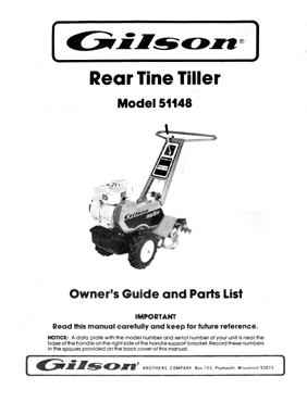 Gilson Model 51148 Rear Tine Tiller Owners Manual w/ Parts List